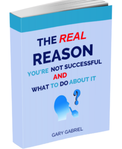 Image for the Real Reason You're Not Successful And What To Do About It Book